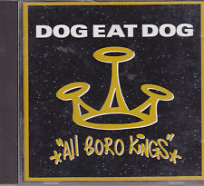 Dog Eat Dog-All Boro Kings cd album