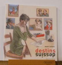 Juillard destins dessins plaquette exposition Lausanne 2008