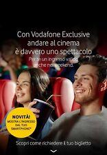 BIGLIETTI CINEMA VODAFONE EXCLUSIVE