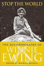 Stop the World: The Autobiography of Winnie Ewing, Ewing, Winnie, Very Good Book