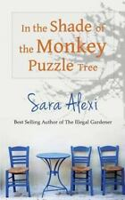 In the Shade of the Monkey Puzzle Tree: By Alexi, Sara