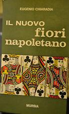 IL NUOVO FIORI NAPOLETANO- Eugenio Chiaradia -  Mursia 1967