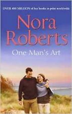 One Man's Art by Nora Roberts (Paperback) New Book