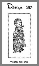 "Vintage Mail Order  25"" Country Girl Doll W/ Clothes crocheting pattern # 587"