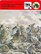 FICHE la Charge des Cuirassiers de Reichshoffen 6 Août 1870 Mac-Mahon FRANCE 80s