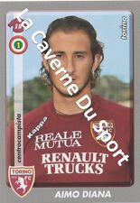 N°444 AIMO DIANA # ITALIA TORINO.FC STICKER PANINI CALCIATORI 2009