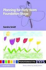 Planning for the Early Years Foundation Stage by Sandra Smidt (Paperback, 2009)