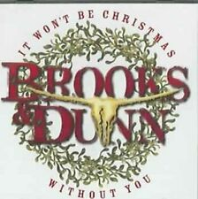 It Won't Be Christmas Without You 0755174847721 by Brooks & Dunn CD