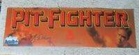 "original ATARI PIT FIGHTER  22 7/8-7"" sign marquee arcade video game cF89"