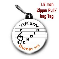 2 Personalized 1.5 Inch School Choir Zipper Pull/Bag Tags with Name and School