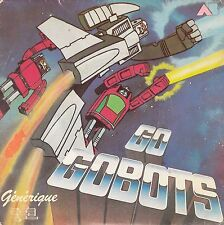 "45 T SP GENERIQUE FEUILLETON TV  ""GO GOBOTS"""