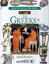 What Do We Know About The Greeks by Anne Pearson Ancient History Hardcover