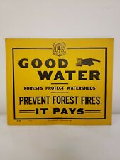 Vintage 1932 Forest Service Sign - Good Water - Prevent Forest Fires - Smokey