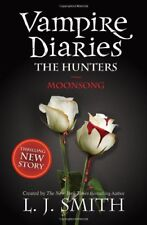 The Vampire Diaries: Moonsong: Book 9: 2/3-L J Smith
