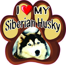 I LOVE MY SIBERIAN HUSKY CUTE DOG Bumper Sticker PAW #167