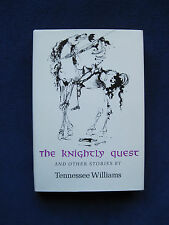 TENNESSEE WILLIAMS - The Knightly Quest & Other Stories