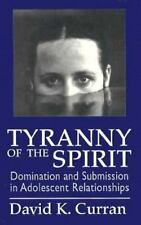 Tyranny of the Spirit: Domination and Submission in Adolescent Relationships, Cu