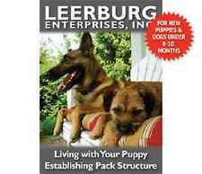Living With Your Puppy - Establishing Pack Structure Leerburg DVD