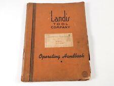 """Vintage Landis Precision Grinders 4"""" Type-H Operating Handbook"""
