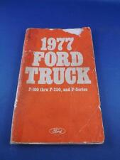 1977 FORD TRUCK OWNERS MANUAL F-100 THRU F-350 AND P-SERIES
