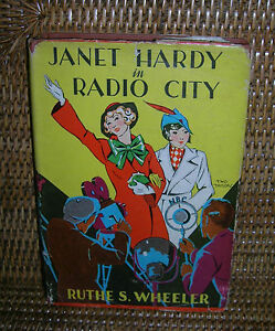 Janet Hardy In Radio City By Ruthe S. Wheeler 1935
