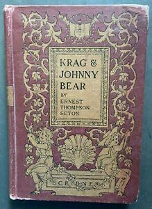 ANTIQUE: Krag & Johnny Bear by Ernest Thompson Seton 1902 HC Illustrated 138 pp.