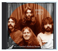 The BYRDS Live in London, January 1972, on CD