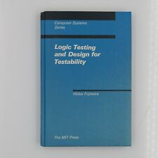 Logic Testing and Design for Testability Hideo Fujiwara Computer Systems Series