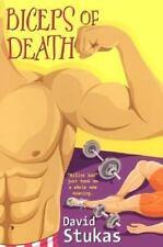 Biceps of Death by David Stukas (2006, UK-B Format Paperback)