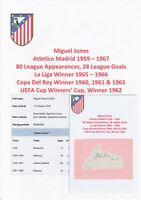 MIGUEL JONES ATLETICO MADRID 1959-1967 ORIGINAL AUTOGRAPH CUTTING/CARD