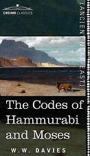 The Codes of Hammurabi and Moses (Hardback or Cased Book)