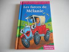 PREMIERE BIBLIOTHEQUE DES ENFANTS / LES FARCES DE MELANIE - A.SCHEEPMANS