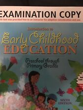 Introduction to Early Childhood Education : Preschool Through Primary Grades by