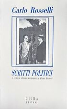 CARLO ROSSELLI SCRITTI POLITICI GUIDA EDITORI 1988