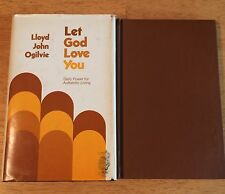 2 lot books - LET GOD LOVE YOU & LET GOD BE GOD- LLOYD JOHN OLGIVIE, HB bs3-1