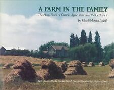 A Farm in the Family: The Many Faces of Ontario Agriculture over the Centuries
