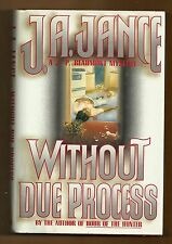 Without Due process, J P Beaumont, J A Jance, 1st prt, 1st edt, hardcover