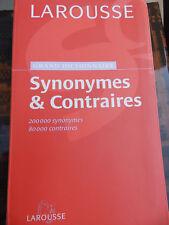 LAROUSSE GRAND DICTIONNAIRE DES SYNONYMES ET CONTRAIRES