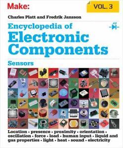 Encyclopedia of Electronic Components Volume 3 : Light, Sound, Heat, Motion, Amb