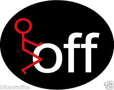 F@CK OFF BUMPER STICKER HARD HAT STICKER TOOLBOX STICKER LAPTOP STICKER ROUND