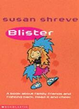 Blister By Susan Shreve. 9780439979528