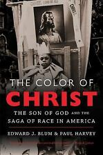 The Color of Christ : The Son of God and the Saga of Race in America (2014,...