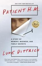 Patient H.M.: A Story of Memory, Madness, and Family Secrets (Paperback or Softb