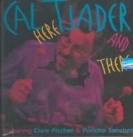 CAL TJADER - HERE AND THERE NEW CD