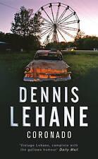 Coronado by Dennis Lehane (Paperback, 2007)