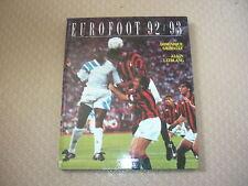 Eurofoot 92/93 - Dominique Grimault - Alain Leiblang