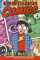 Understanding Comics: The Invisible Art (Paperback or Softback)