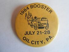 Cool Vintage 1984 Oil City PA Heritage Week Festival Booster Souvenir Pinback