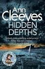 Hidden Depths by Ann Cleeves, Book, New Paperback