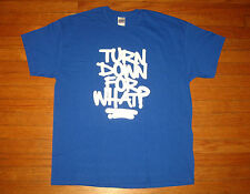 """""""TURN DOWN FOR WHAT?"""" T-Shirt, Men's Size XL, ROYAL BLUE All-Cotton Tee NEW"""